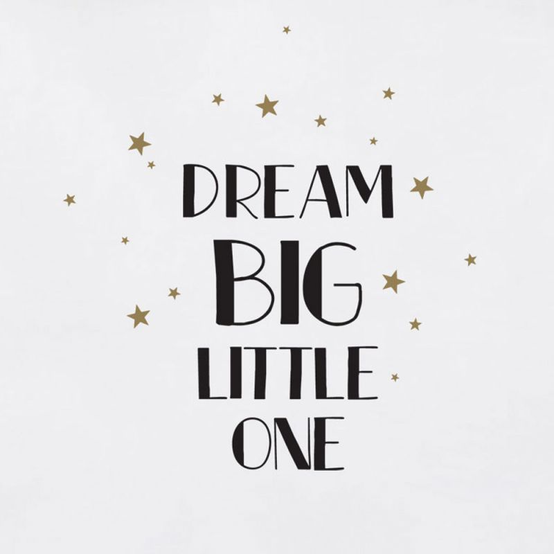 Dream Big Little One Quote  Wall Decal - Black and Gold
