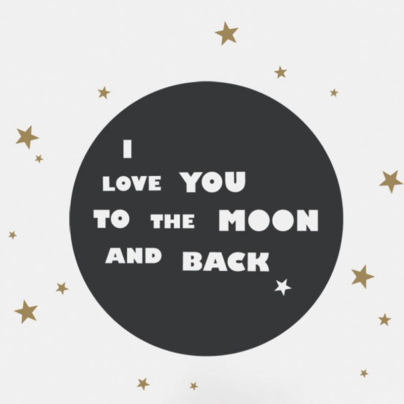 I Love You To The Moon And Back Quote Wall Decal - Black and Gold