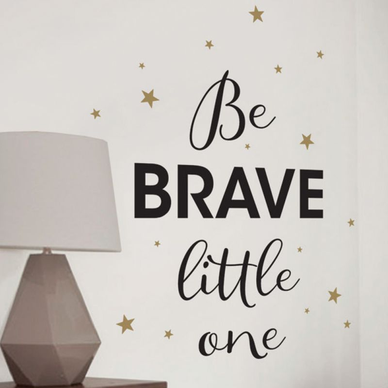 Be Brave Little One Quote Wall Decal - Black and Gold