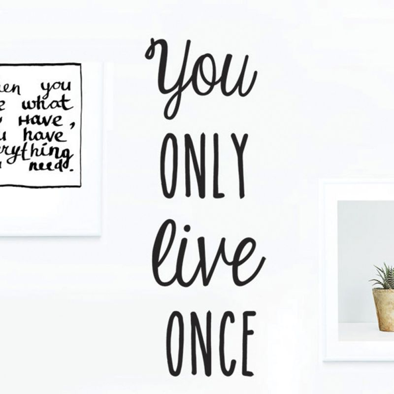 You Only Live Once Quote Wall Decal - Black