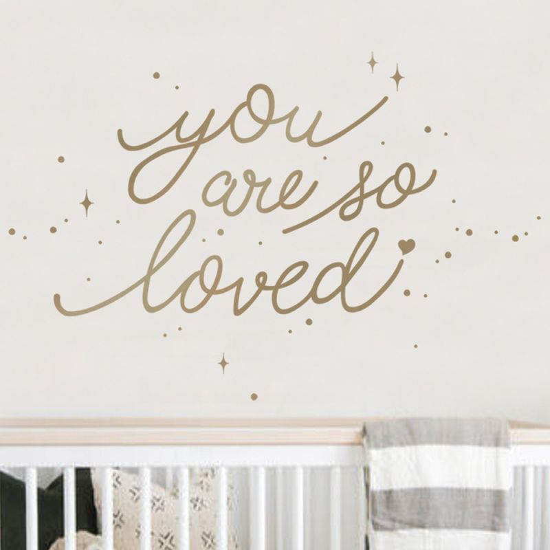 You Are So Loved Quote Wall Decal - Gold